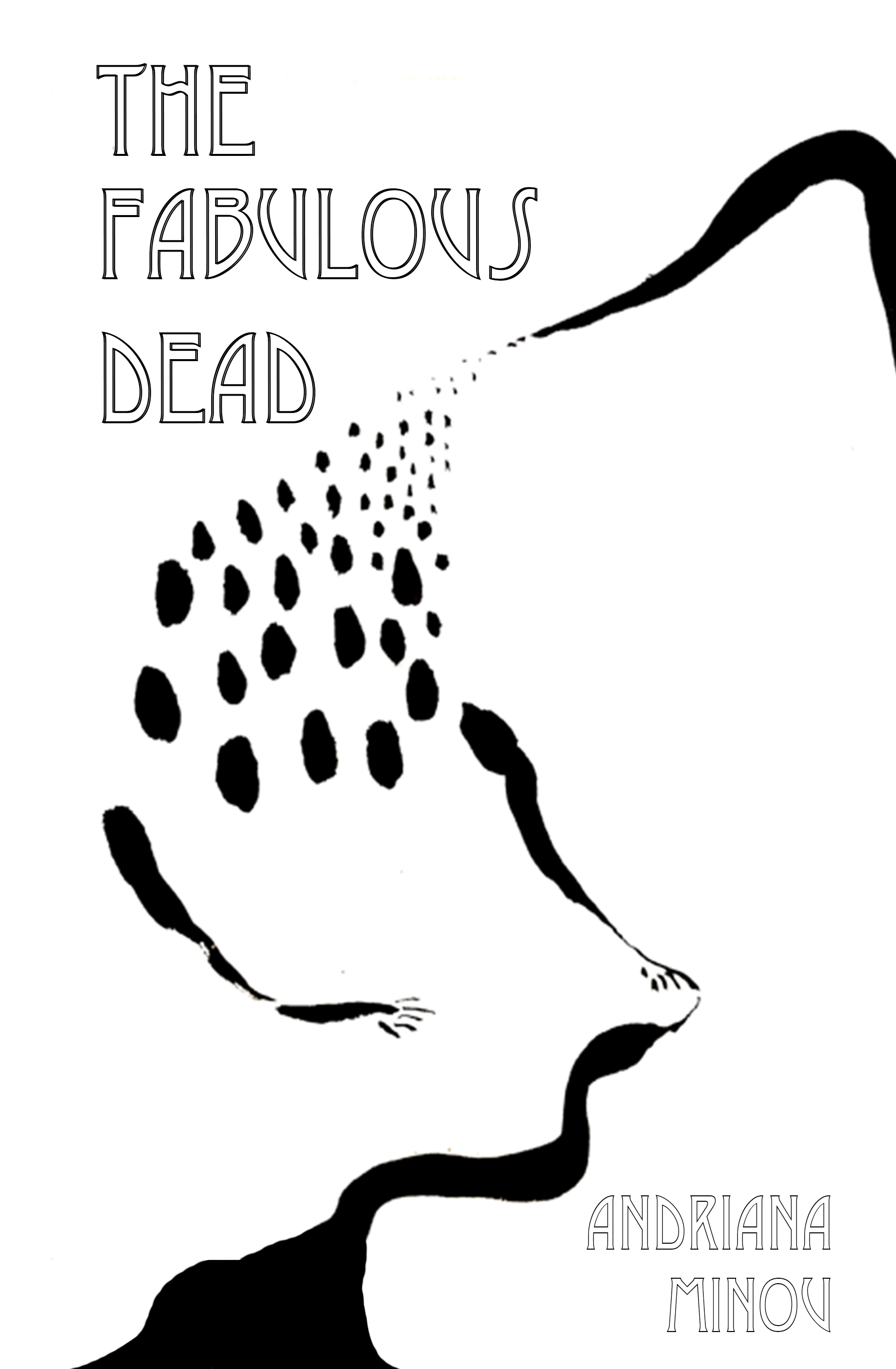 The Fabulous Dead by Andriana Minou I KERNPUNKT Press, 2020