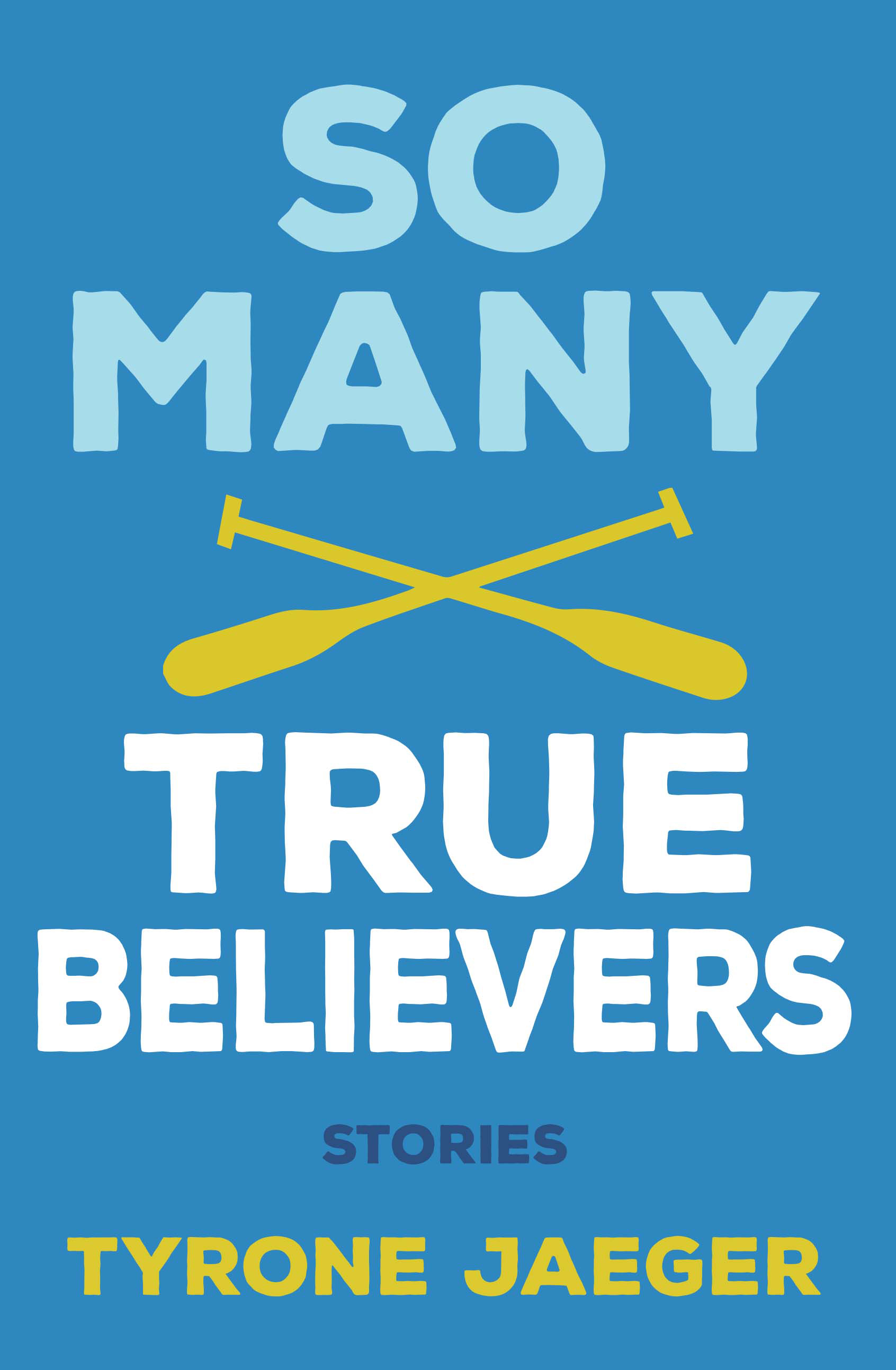 So Many True Believers
