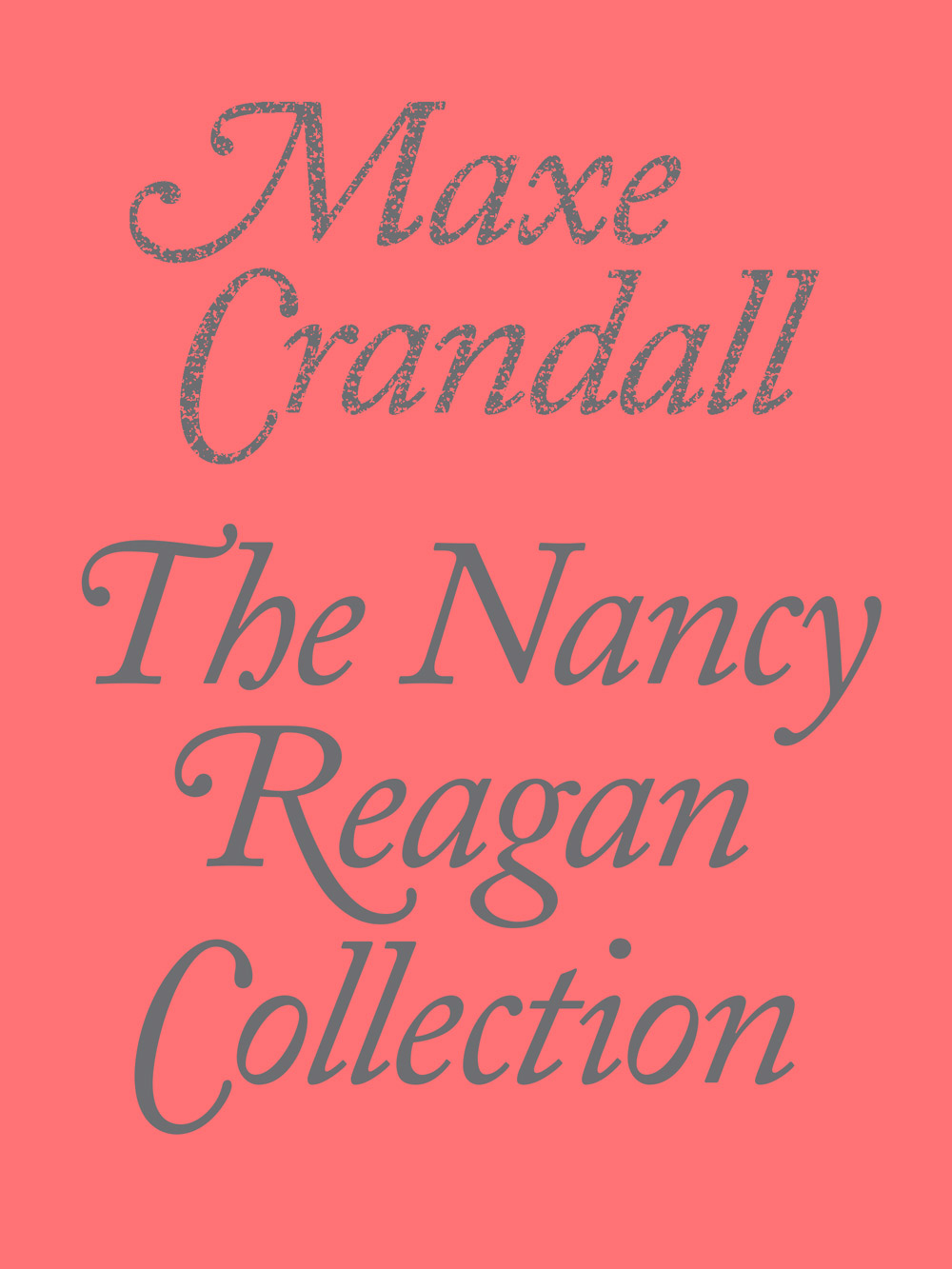 The Nancy Reagan Collection