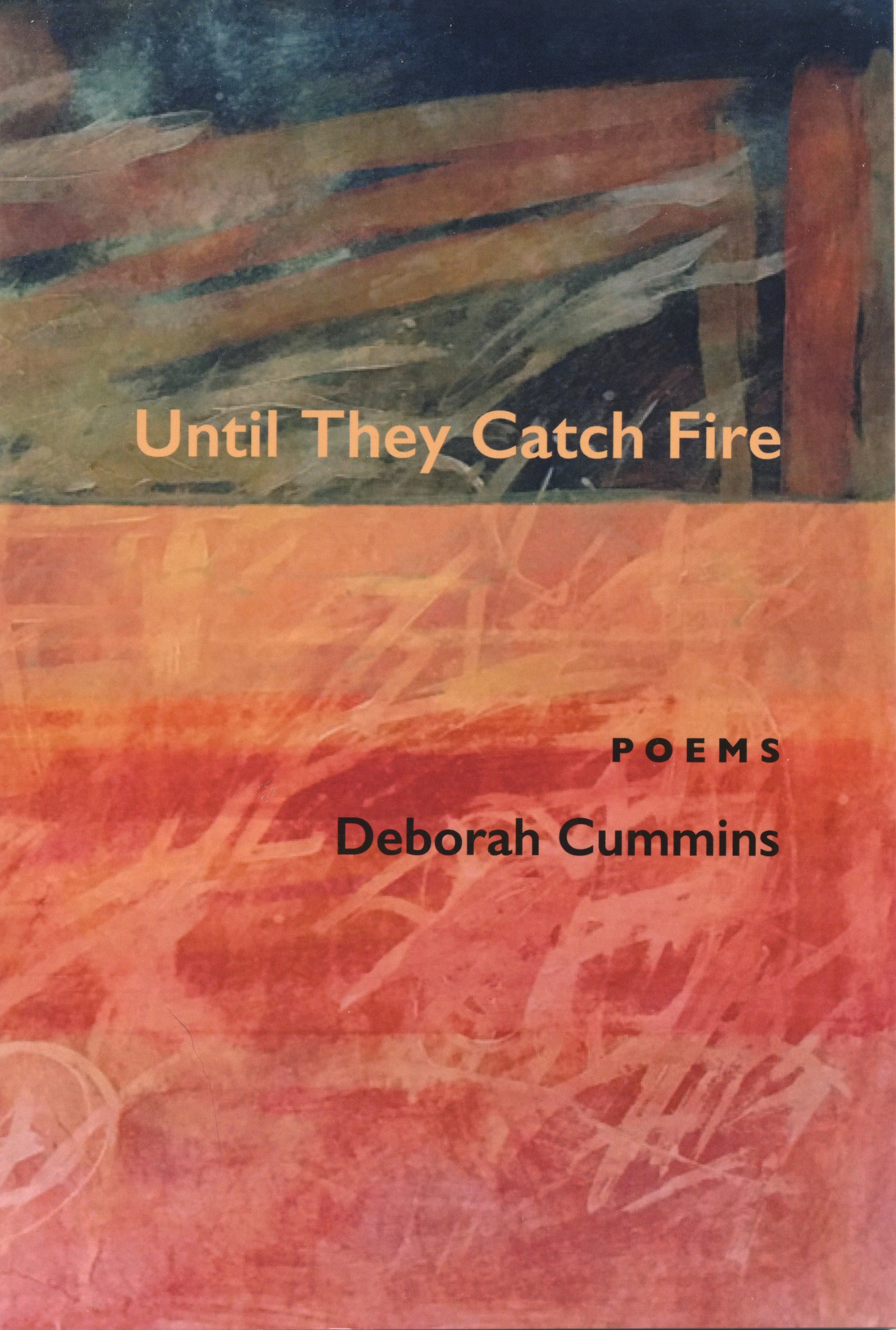 Until They Catch Fire