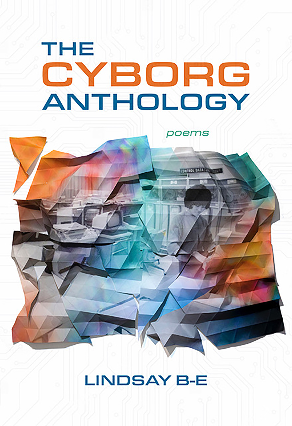 The Cyborg Anthology