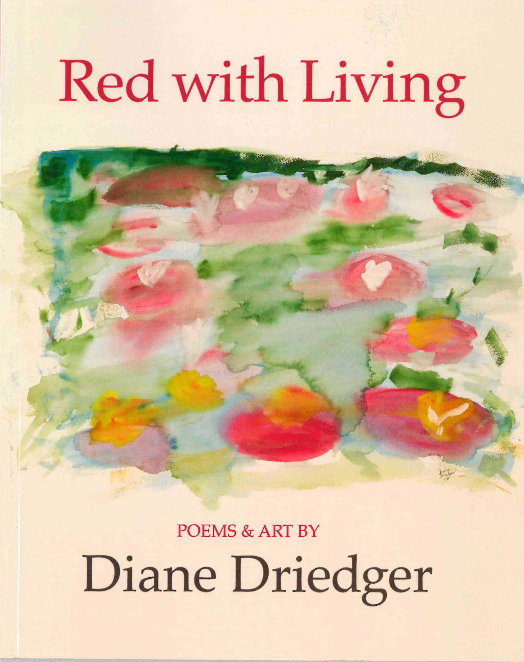 Red with Living: Poems and Art
