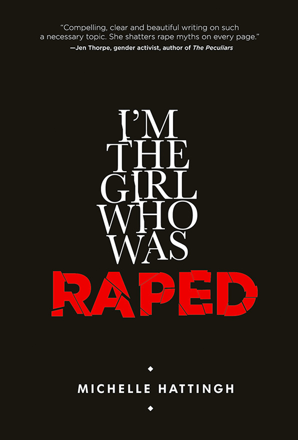 I'm the Girl Who Was Raped