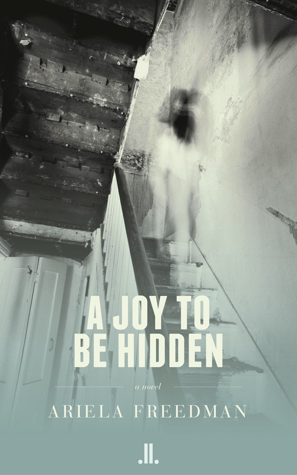 A Joy To Be Hidden