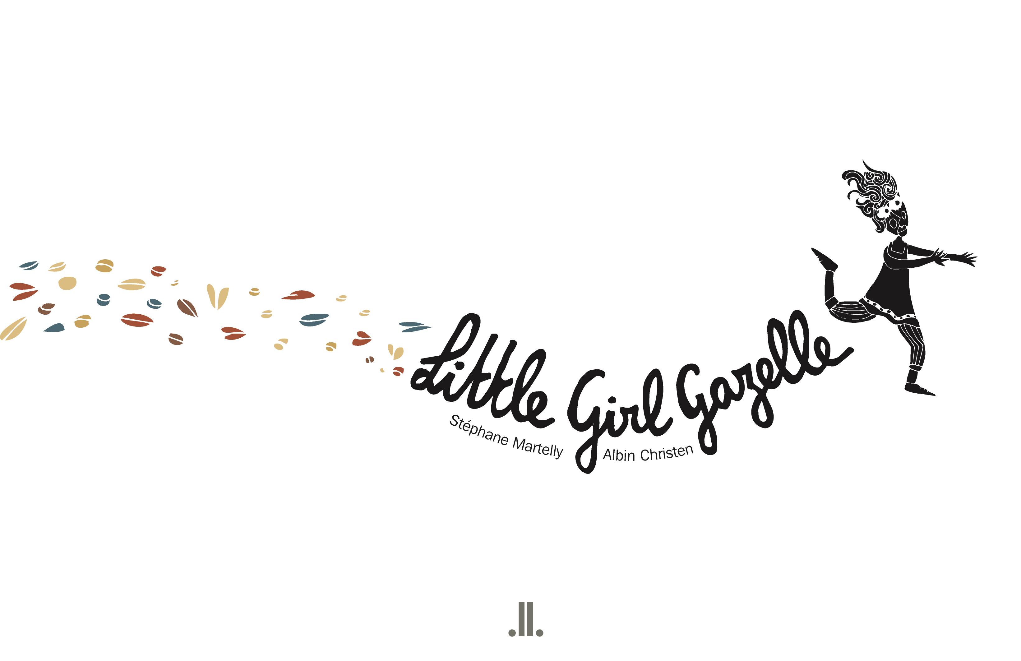 Little Girl Gazelle by Stephane Martelly, Katia Grubisic (Trans.)   Linda Leith Publishing, 2020