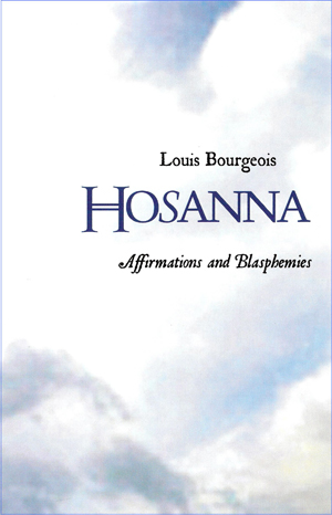 Hosanna: Affirmations and Blasphemies