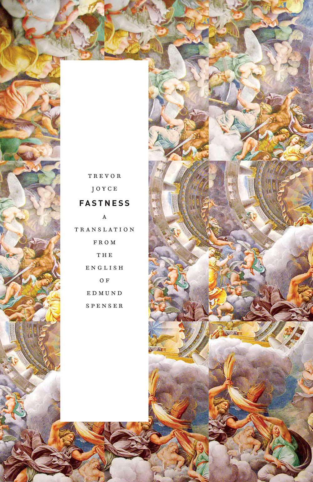 Fastness: A Translation from the English of Edmund Spenser