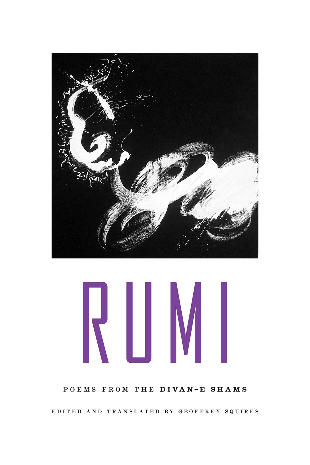 Rumi: Poems from the Divan-E Shams