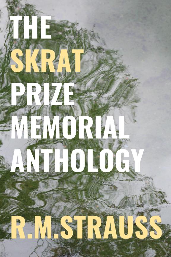 The Skrat Prize Memorial Anthology