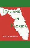 ITALIANS IN FLORIDA