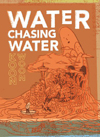 Water Chasing Water: New and Selected Poetry