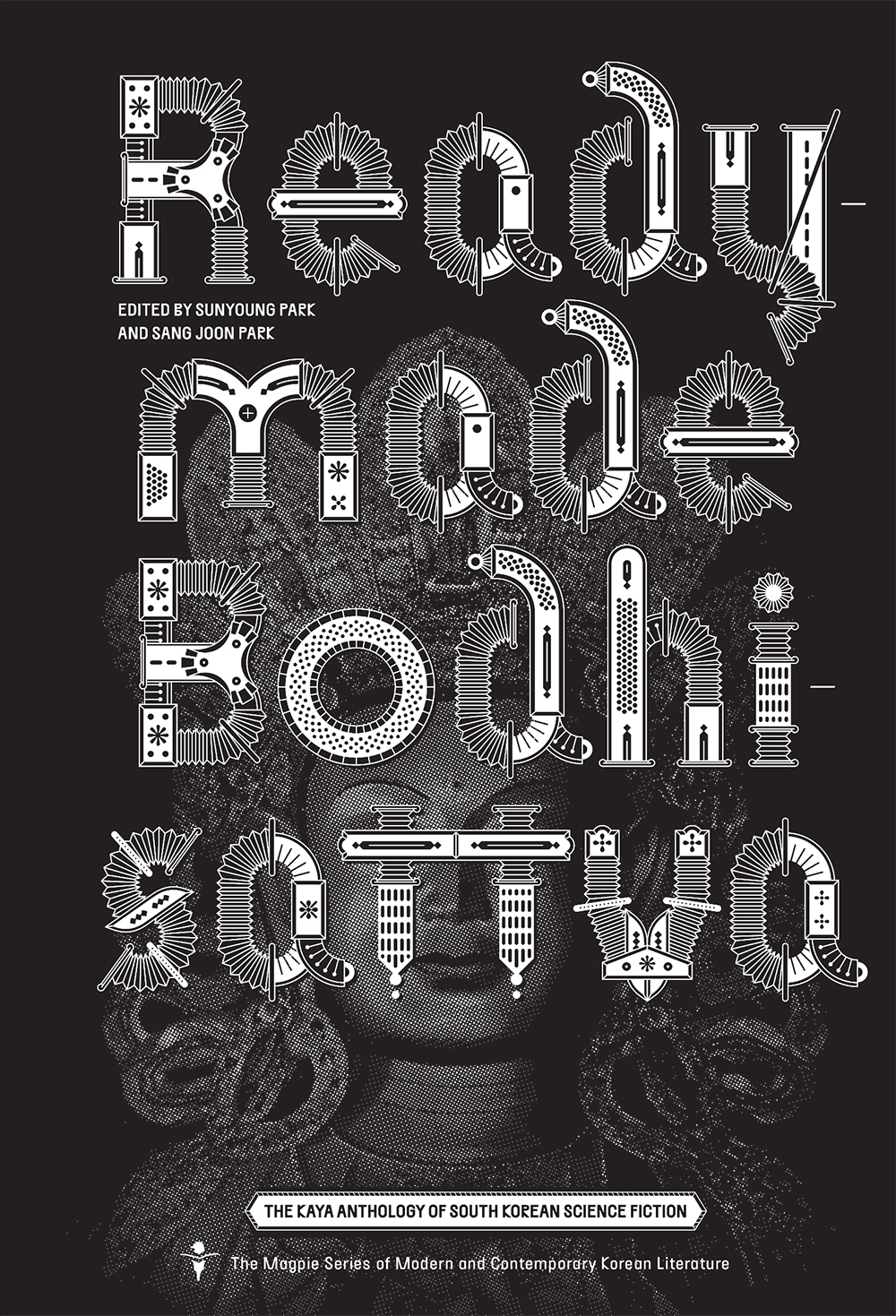 Readymade Bodhisattva: The Kaya Anthology of South Korean Science Fiction