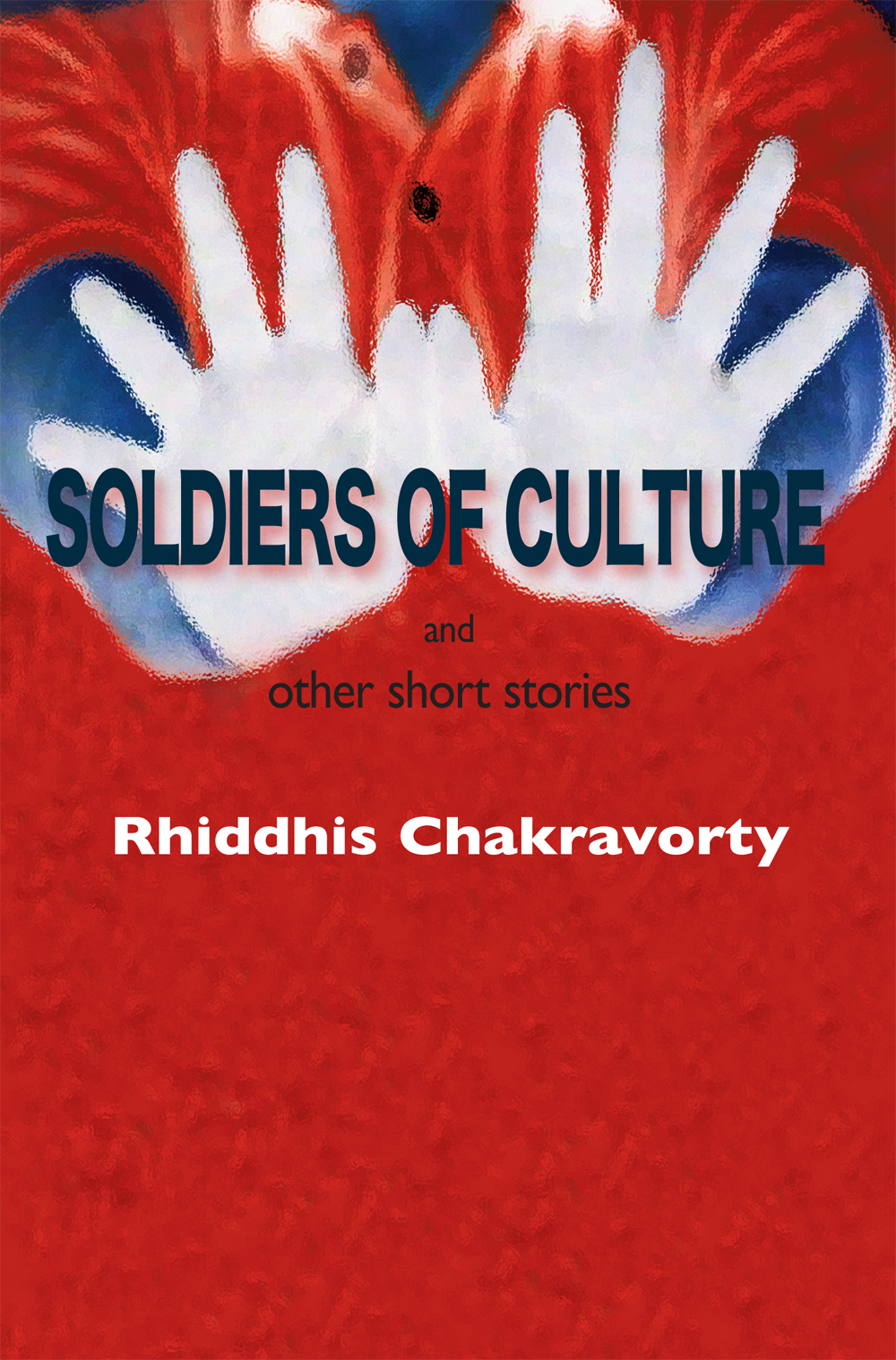 Soldiers of Culture and other short stories