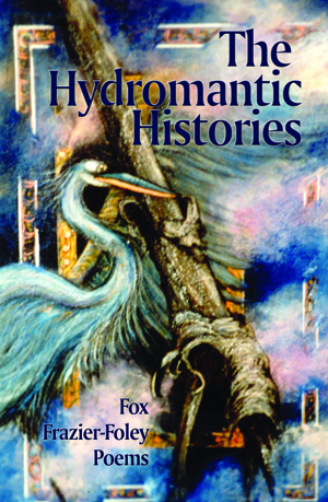 The Hydromantic Histories