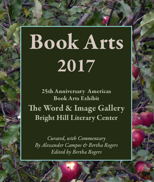Book Arts 2017: 25th Anniversary Americas Book Arts Exhibit