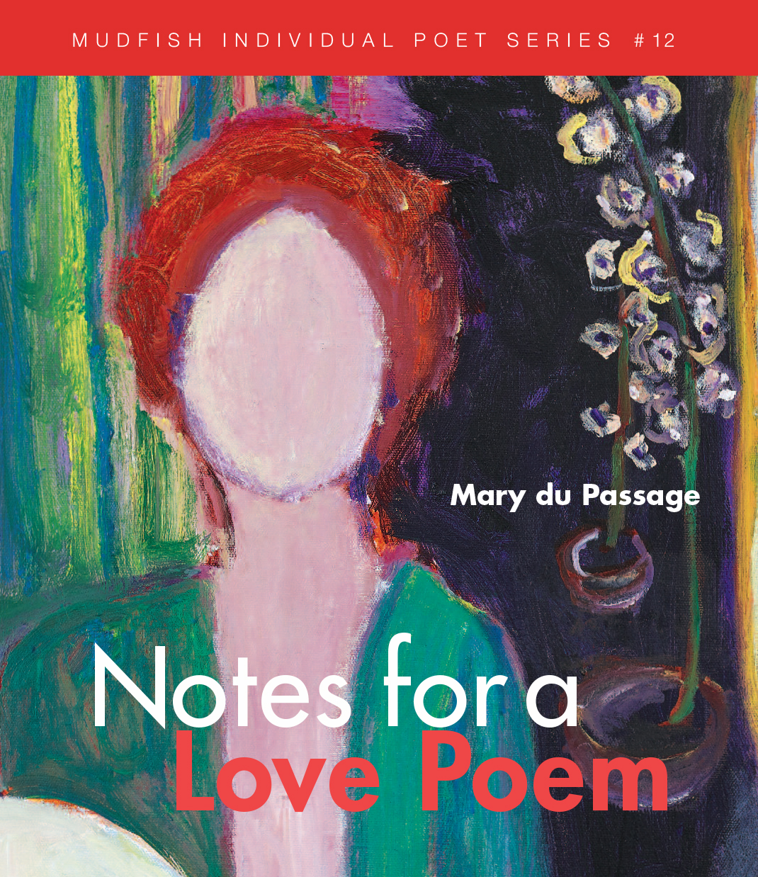 Notes for a Love Poem