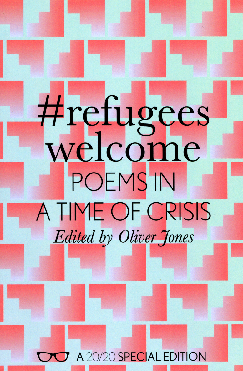 #RefugeesWelcome: Poems In A Time Of Crisis