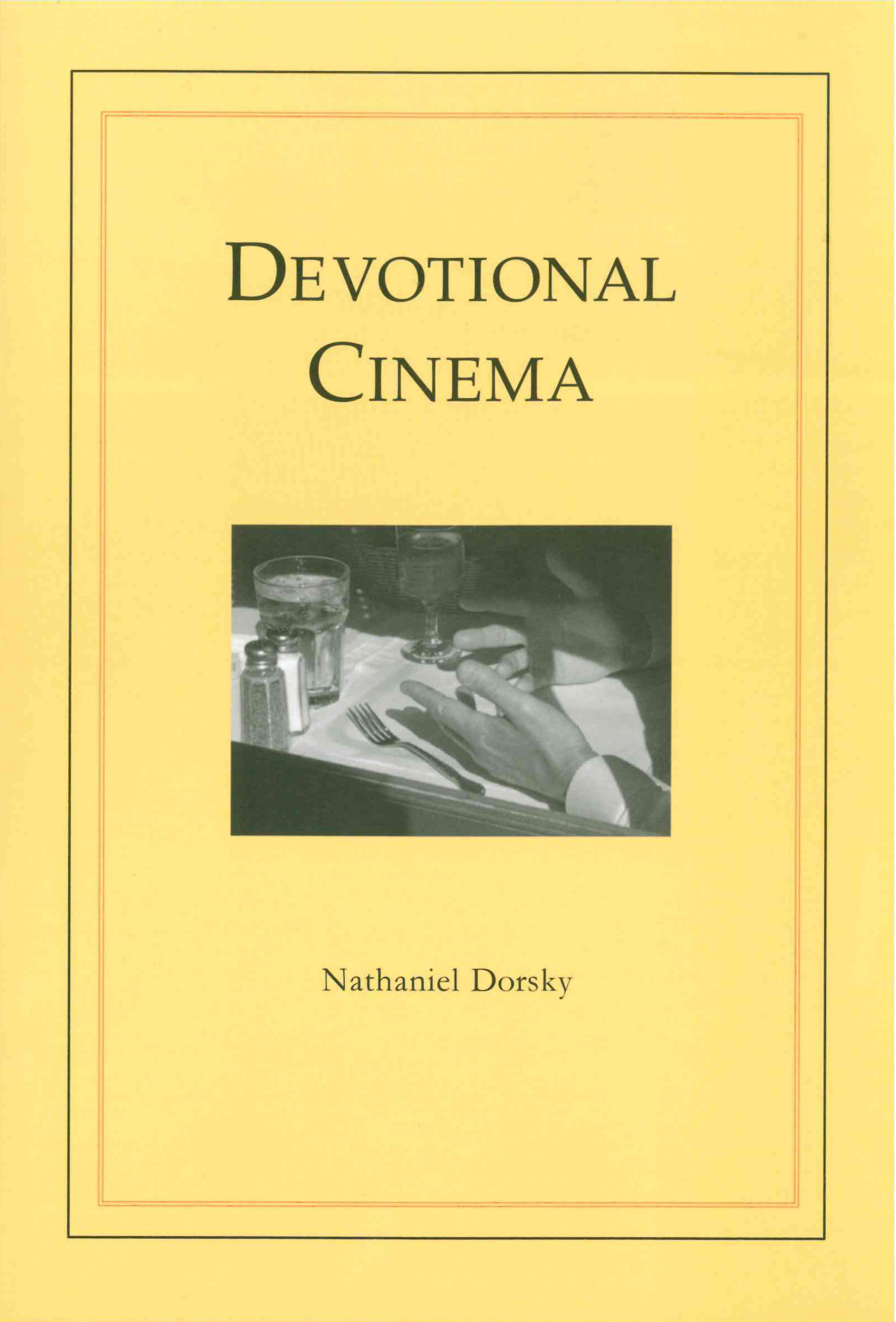 Devotional Cinema: Revised 3rd Edition