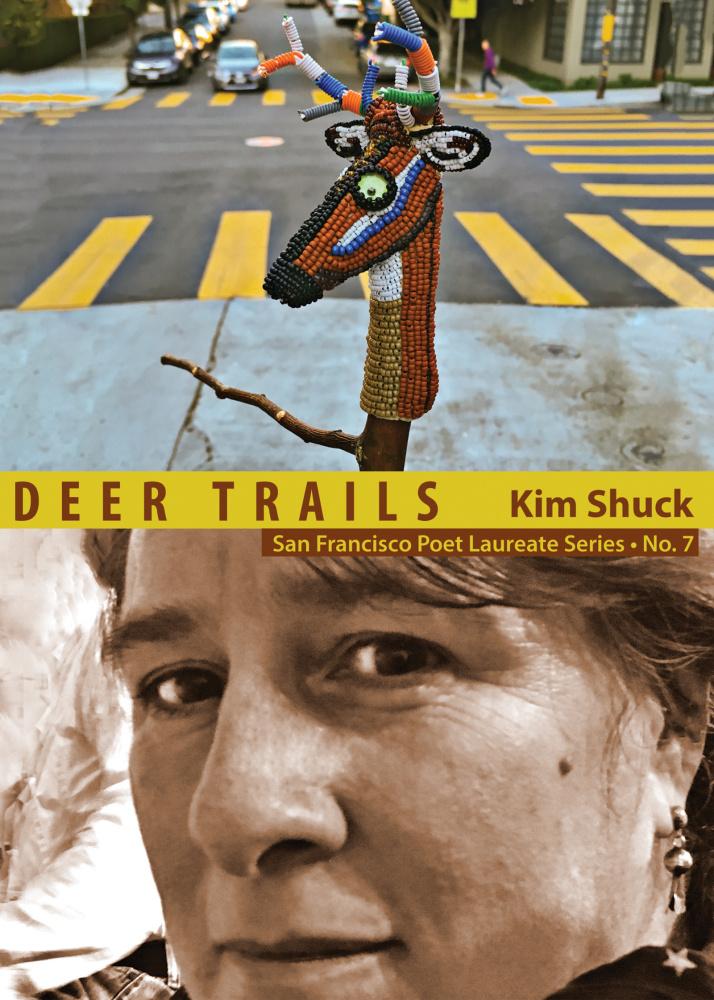 Deer Trails (City Lights Publishers, 2019) By Kim Shuck