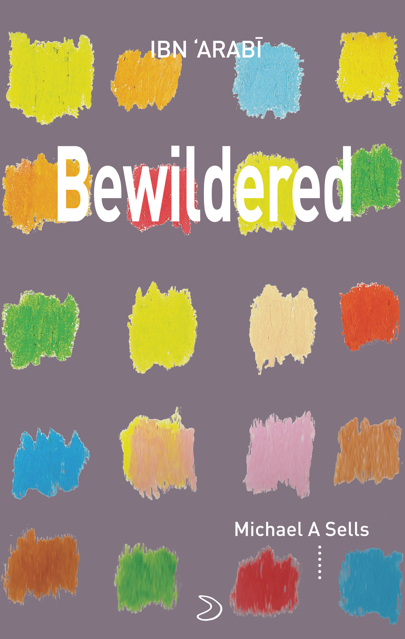 Bewildered: Love Poems from Translation of Desires
