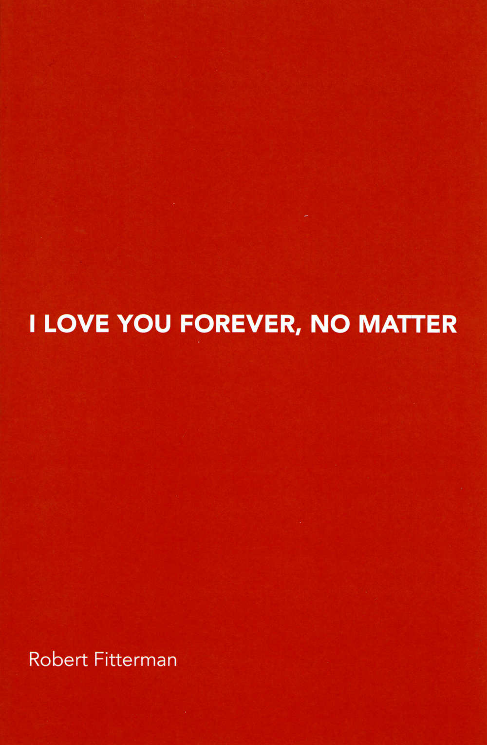I Love You Forever, No Matter