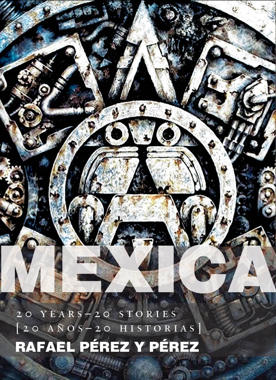 Mexica: 20 Years-20 Stories [20 años-20 historias]