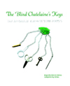 THE BLIND CHATELAINE'S KEYS: HER BIOGRAPHY THROUGH YOUR POETICS