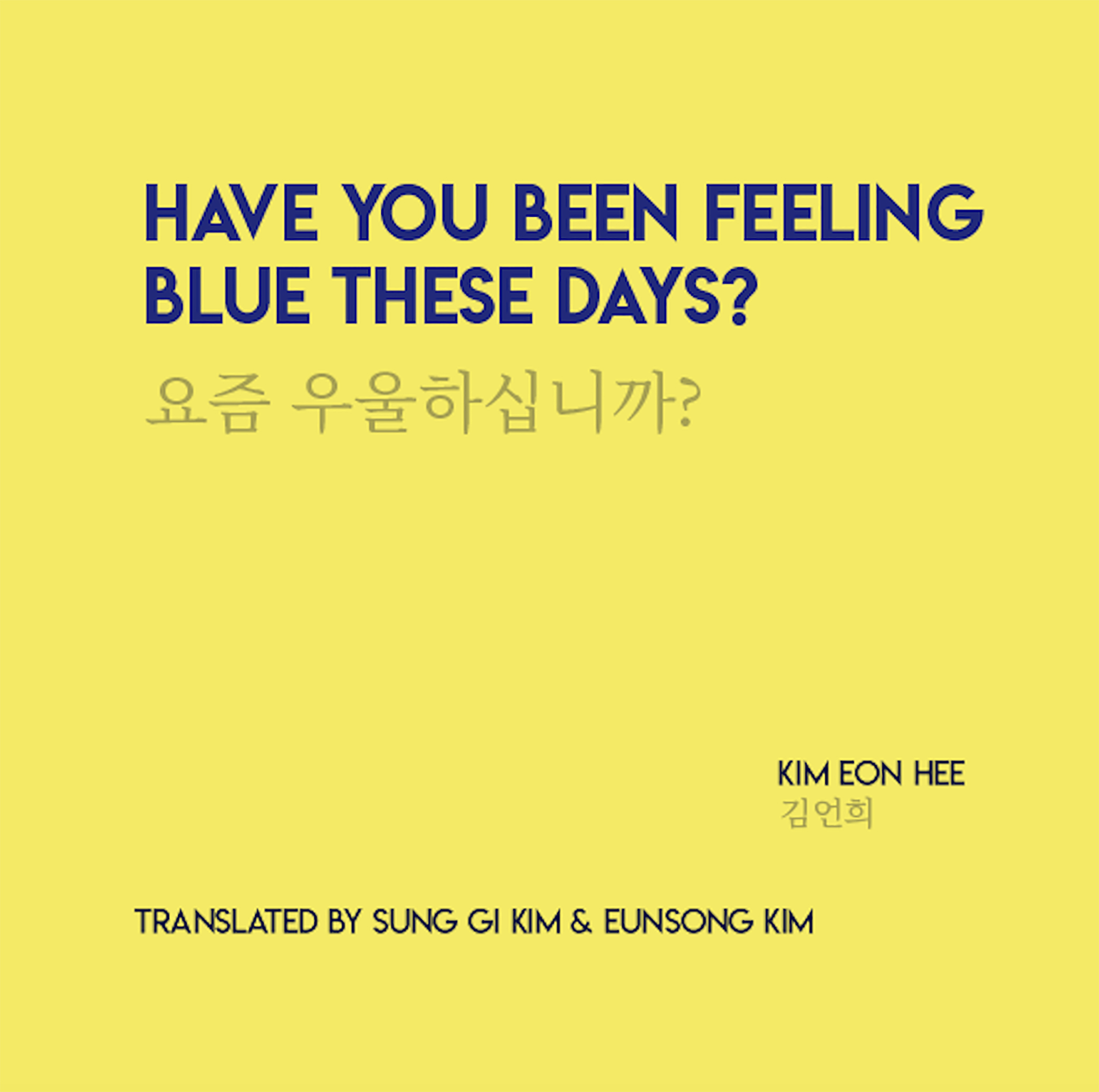 Have You Been Feeling Blue These Days?