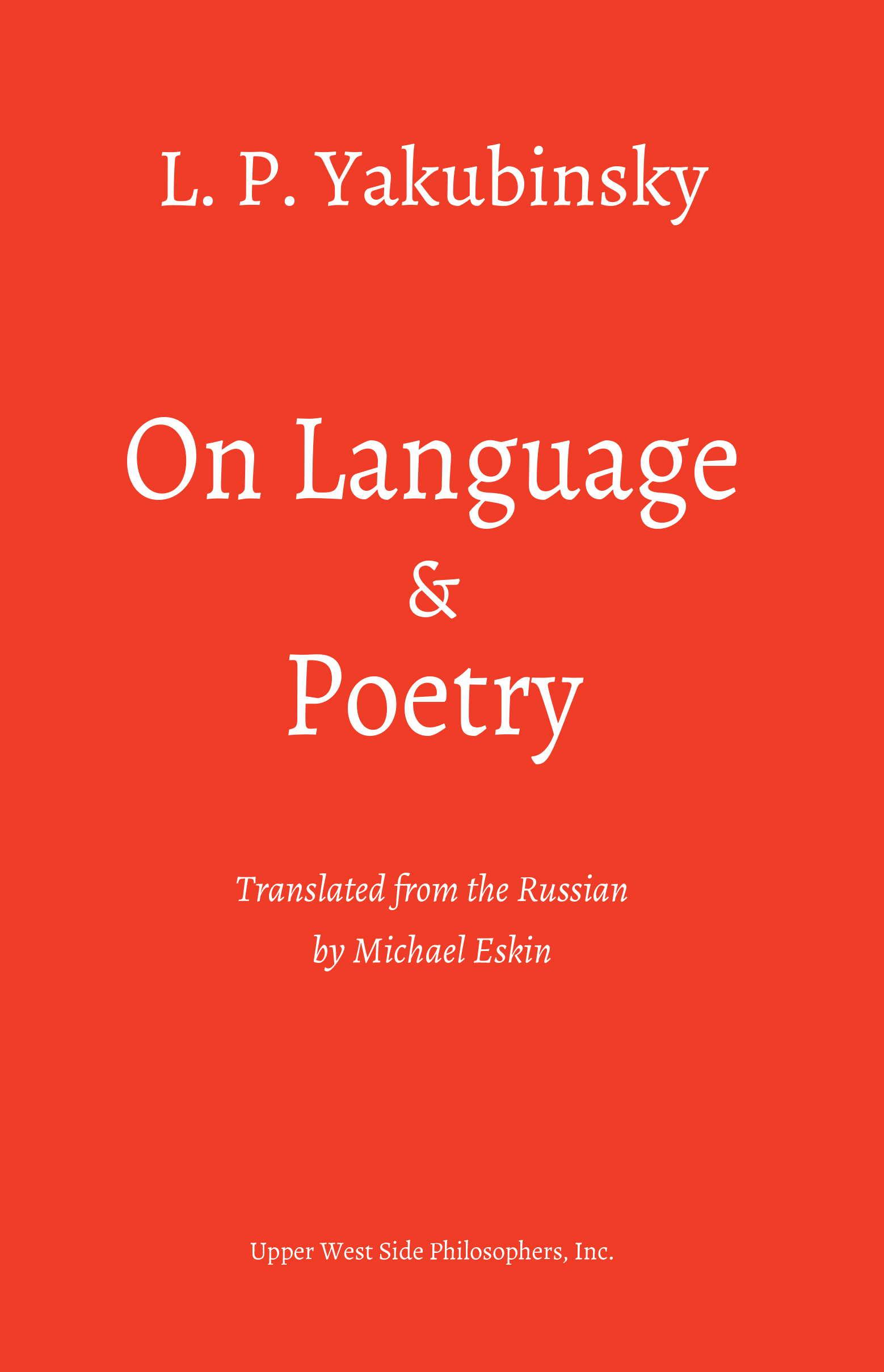 On Language and Poetry: Three Essays