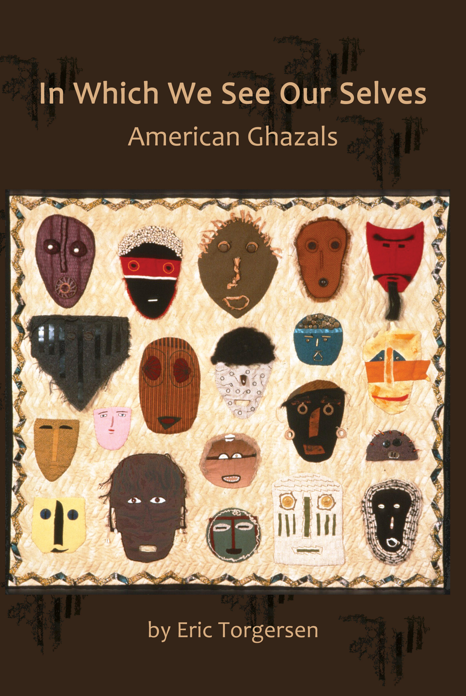 In Which We See Our Selves: American Ghazals