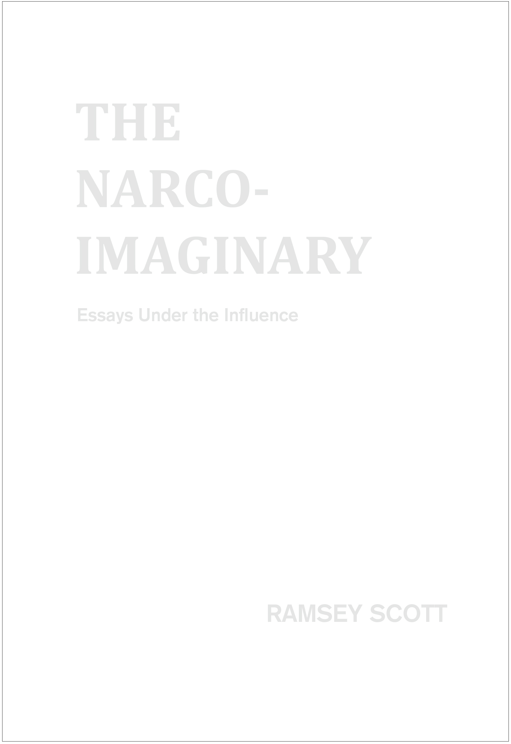 the narco imaginary essays under the influence paperback ramsey  the narco imaginary essays under the influence