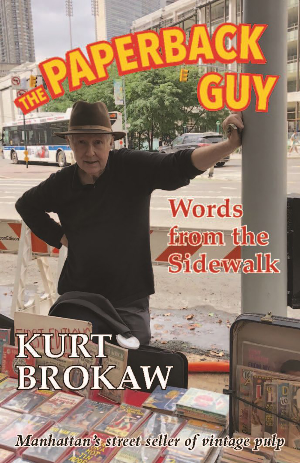 The Paperback Guy: Words from the Sidewalk