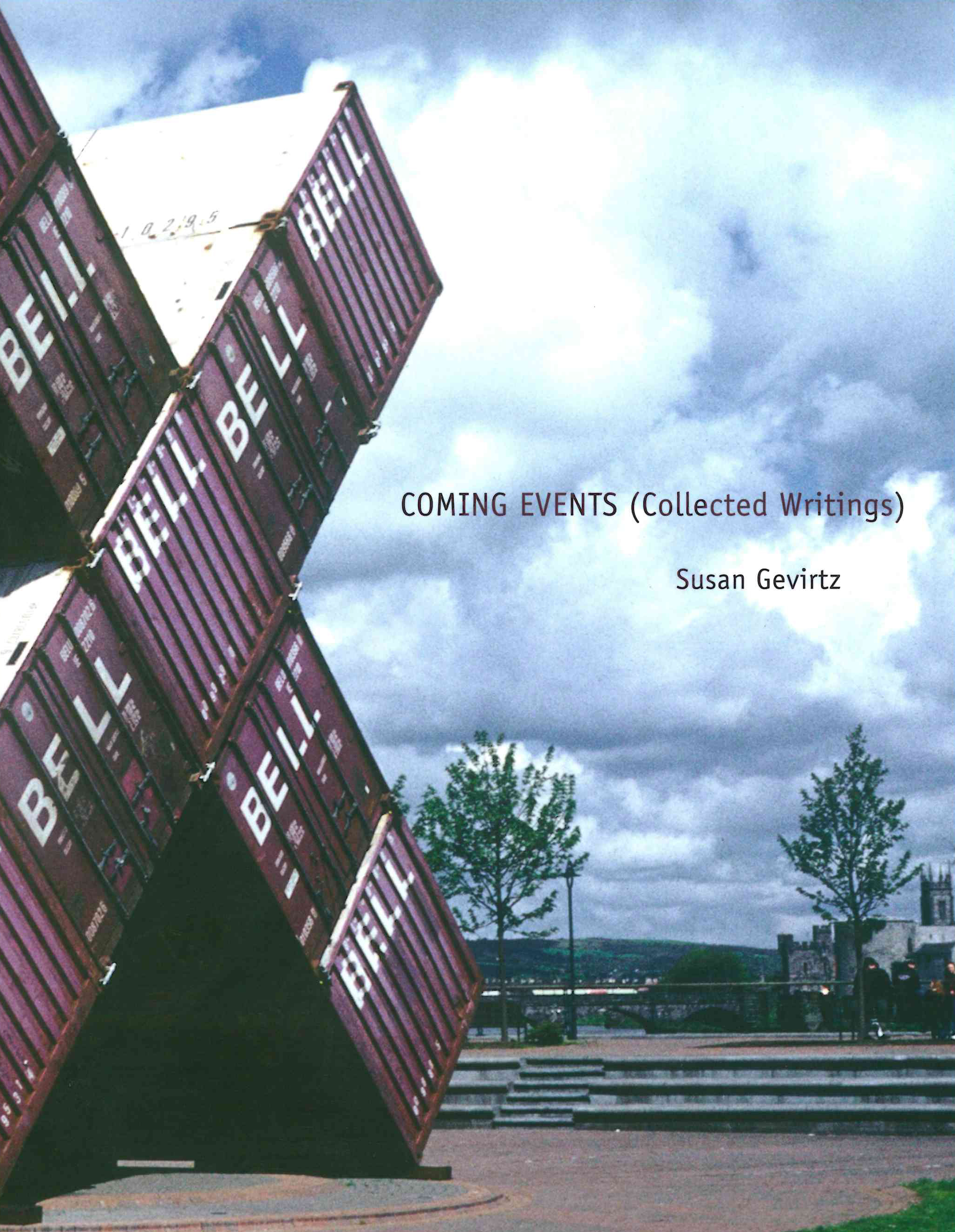 Coming Events (Collected Writings)