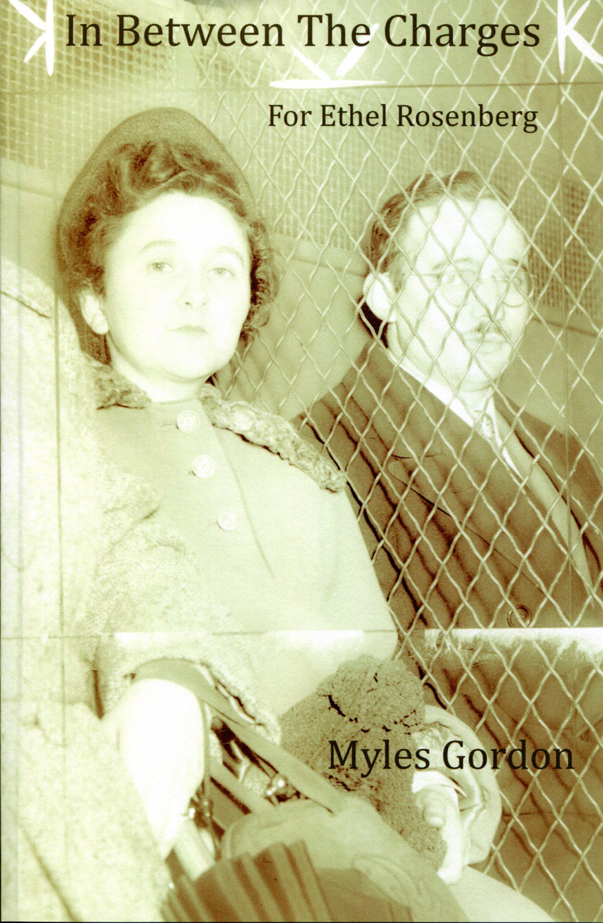 In Between the Charges - For Ethel Rosenberg