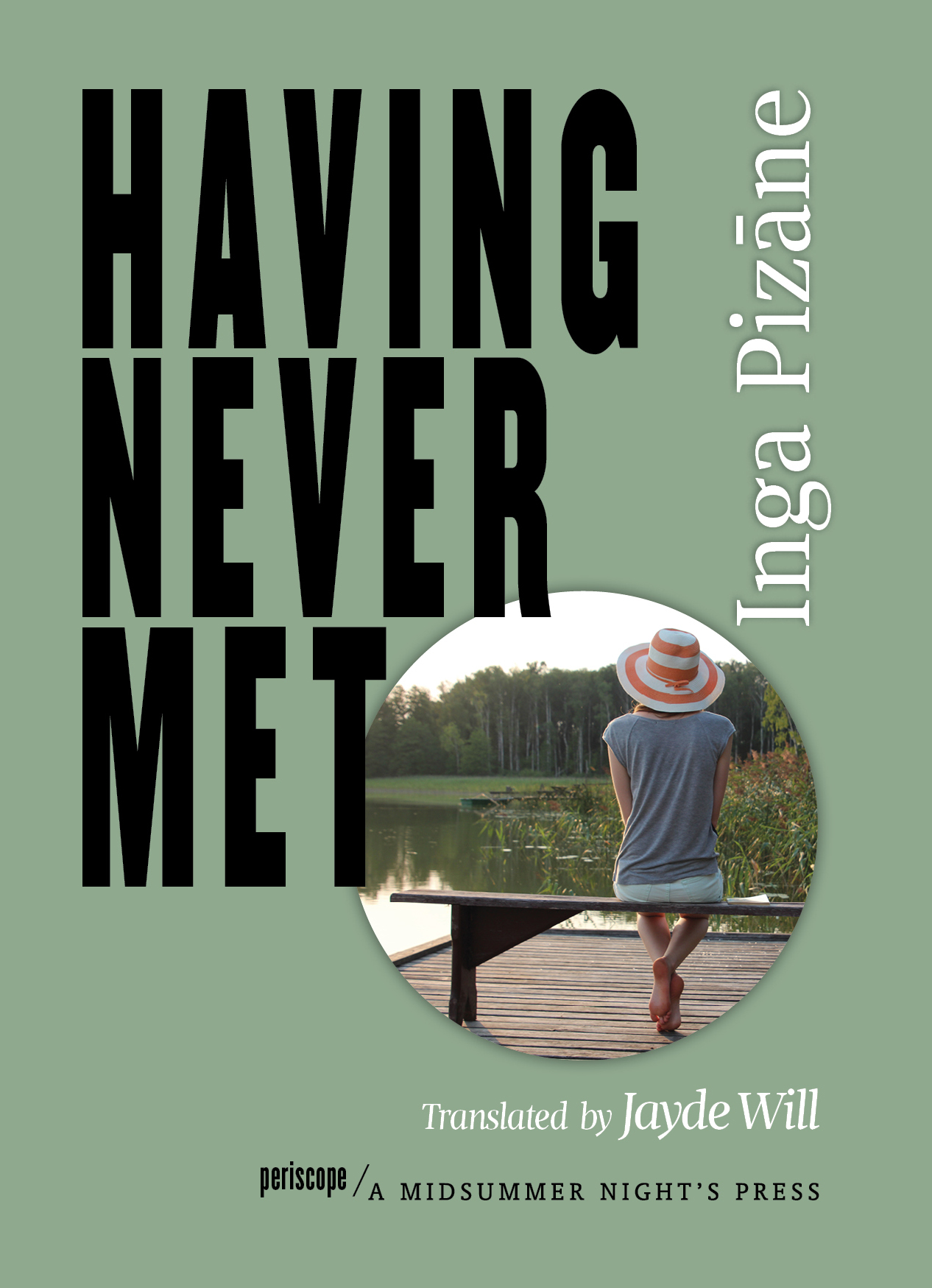 Having Never Met