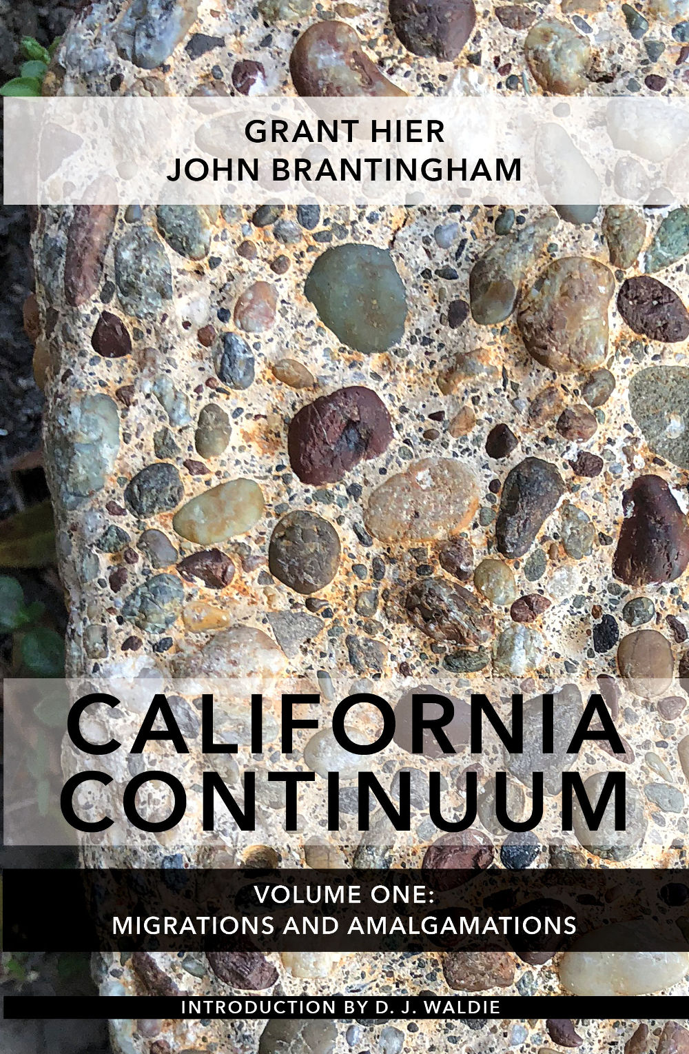 California Continuum, Volume 1: Migrations and Amalgamations