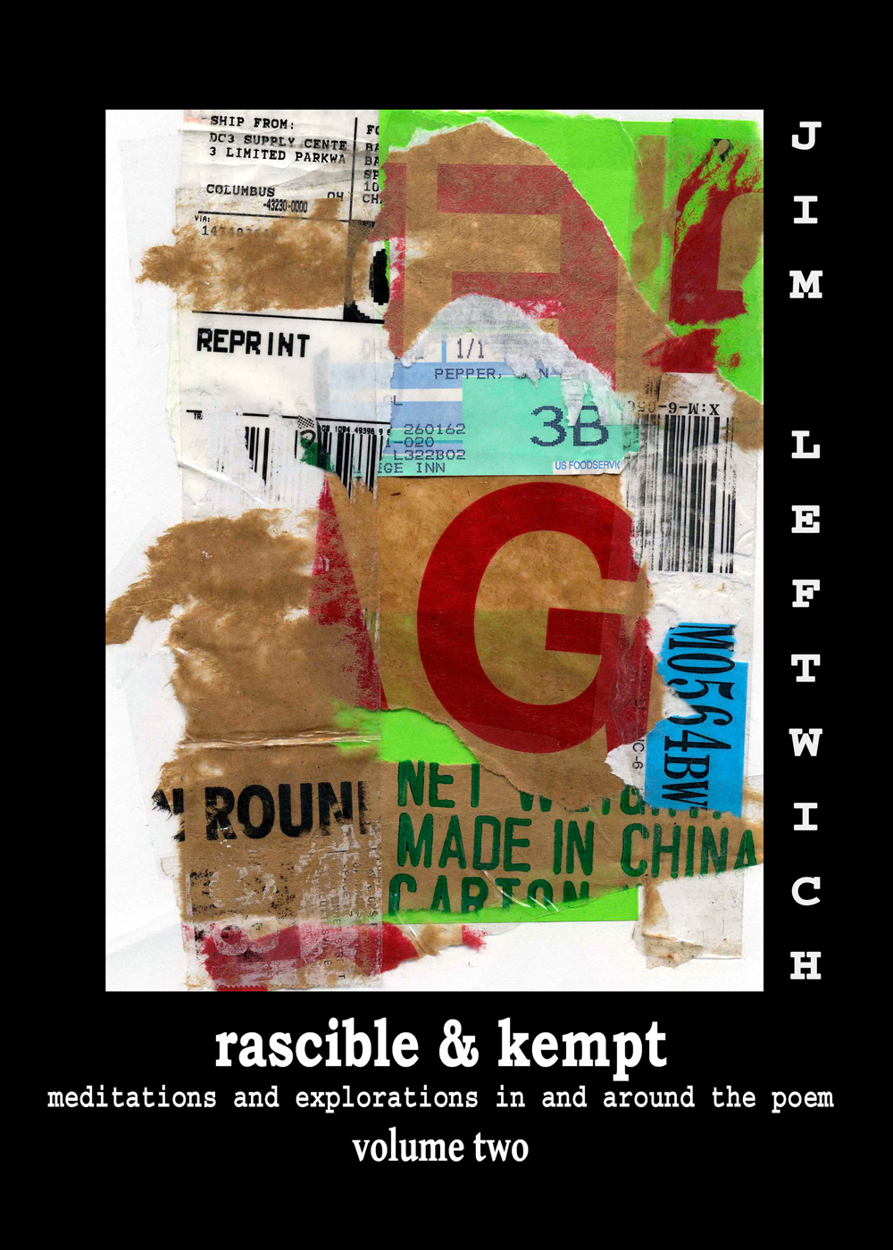 Rascible & Kempt: Meditations and Explorations in and Around the Poem, vol. 2