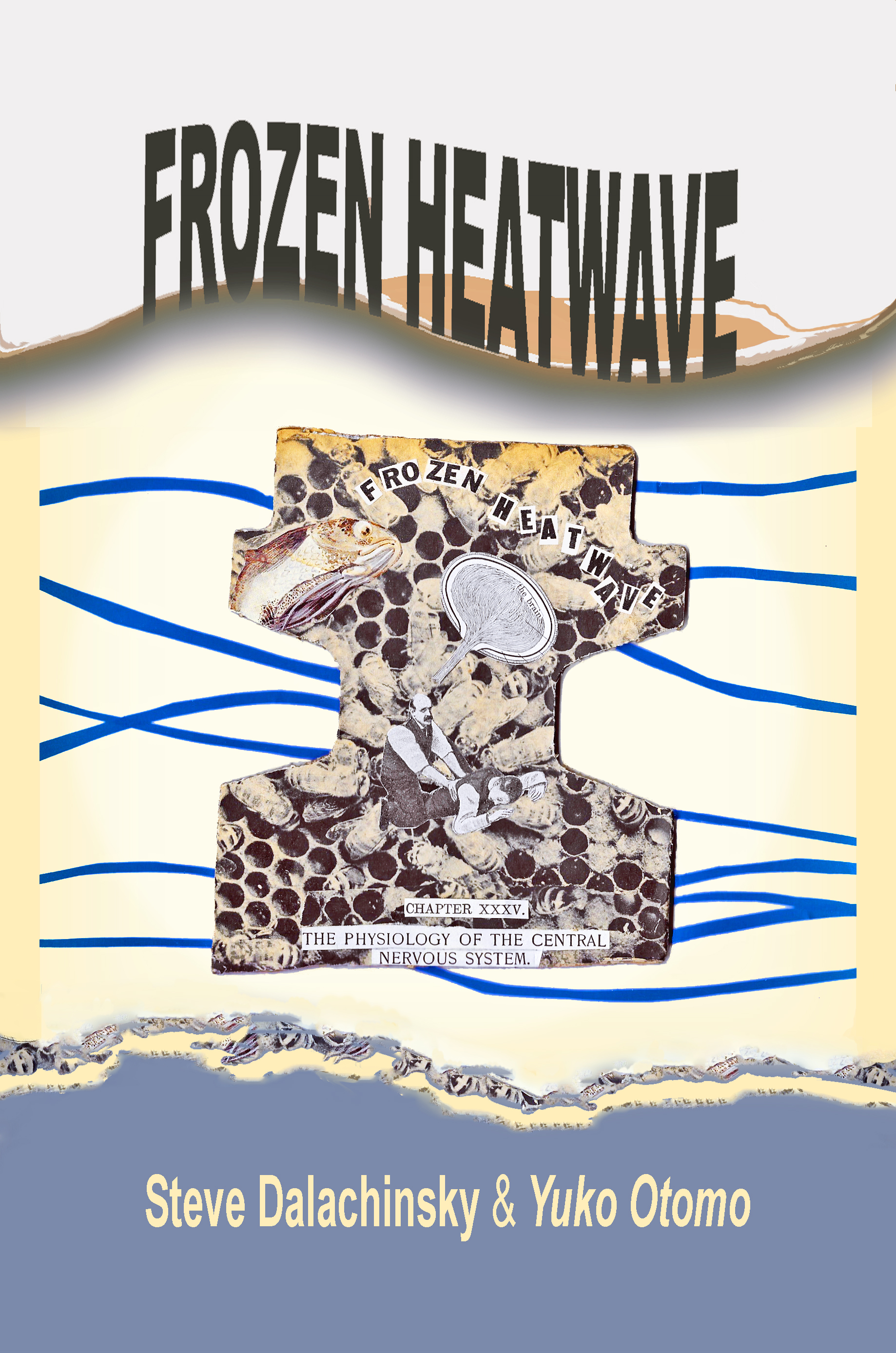 Frozen Heatwave