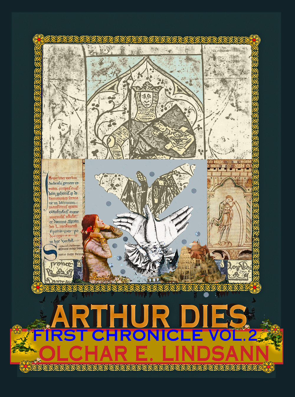 Arthur Dies, First Chronicle, Vol. 2