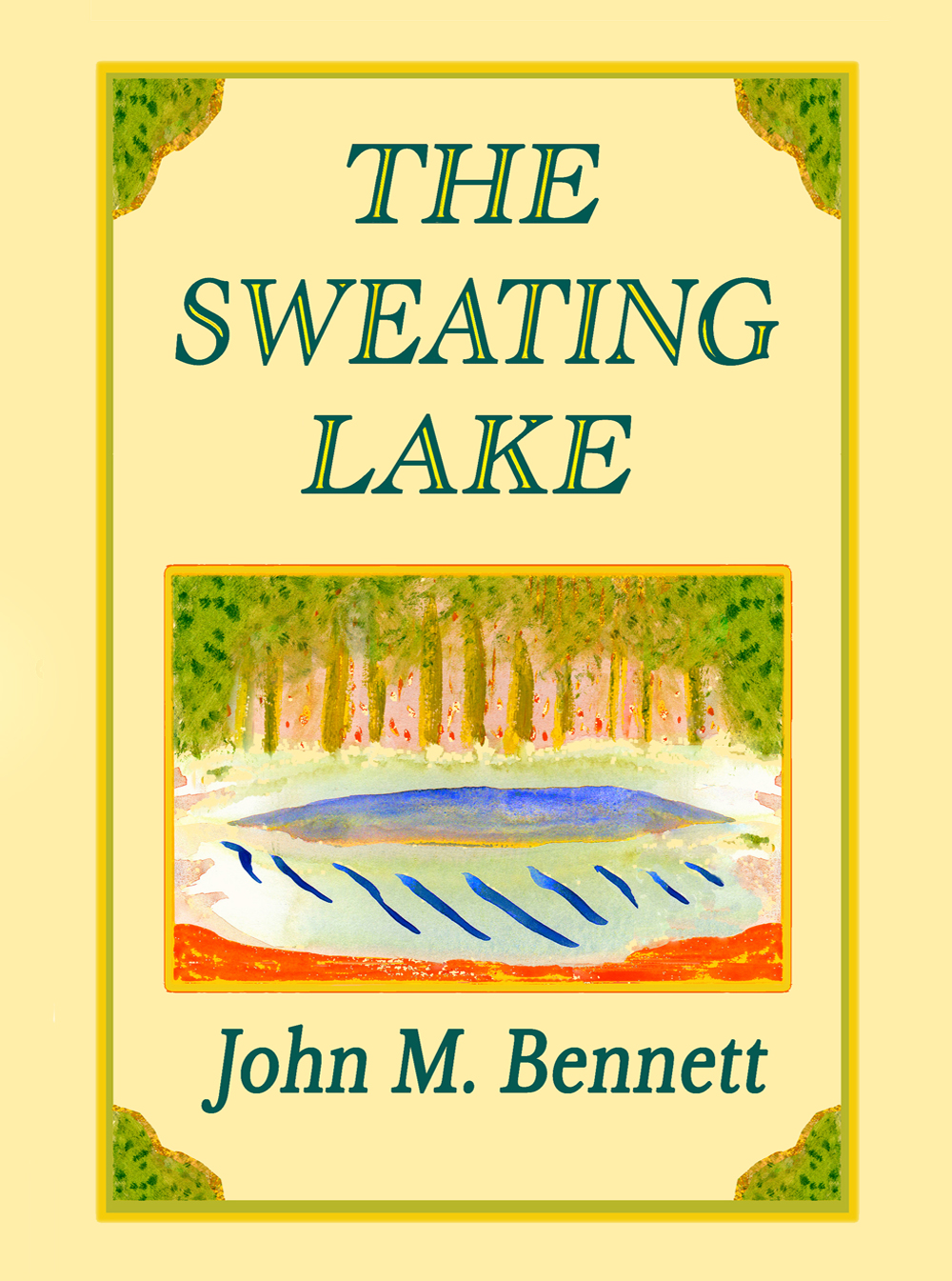 The Sweating Lake
