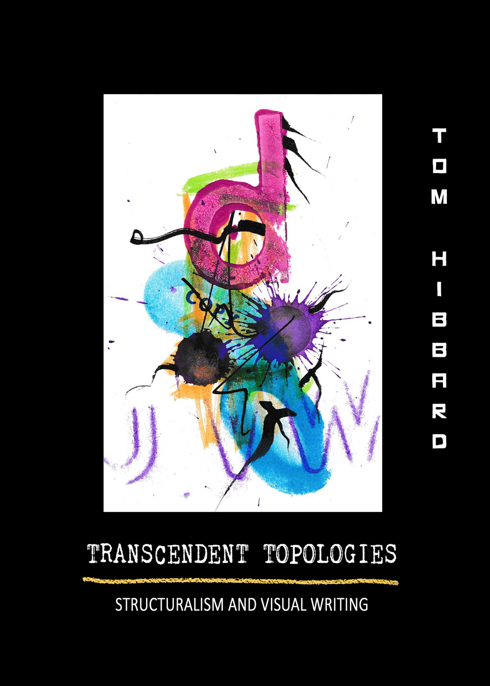 Transcendent Topologies: Structuralism and Visual Writing