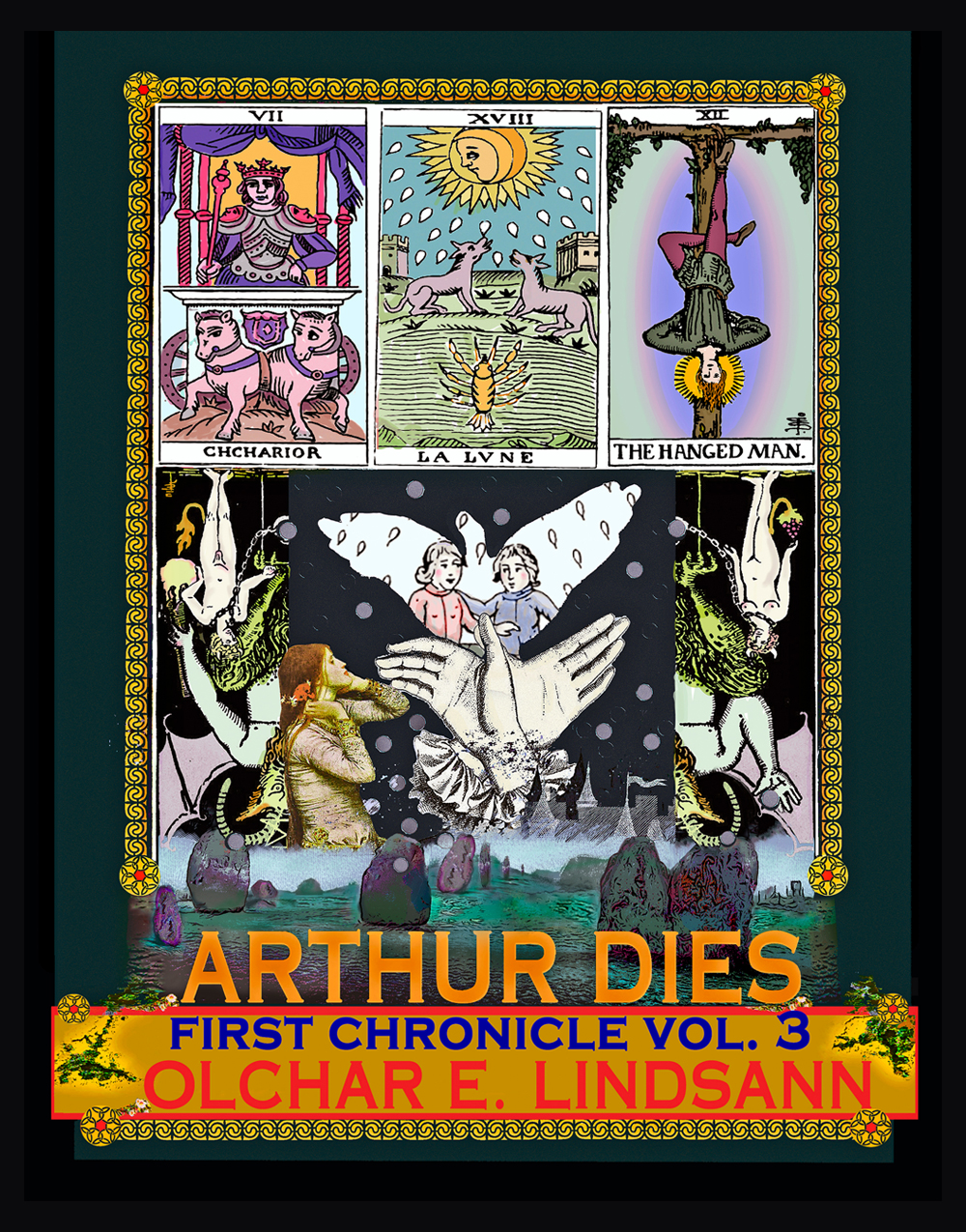 Arthur Dies: First Chronicle, Vol. 3