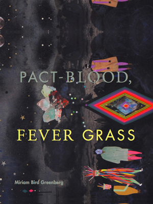 Pact-Blood, Fever Grass