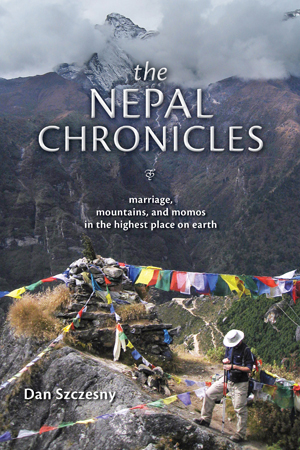 The Nepal Chronicles: Marriage, Mountains and Momos in the Highest Place on Earth
