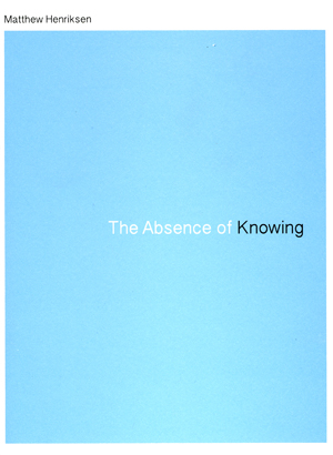 The Absence of Knowing