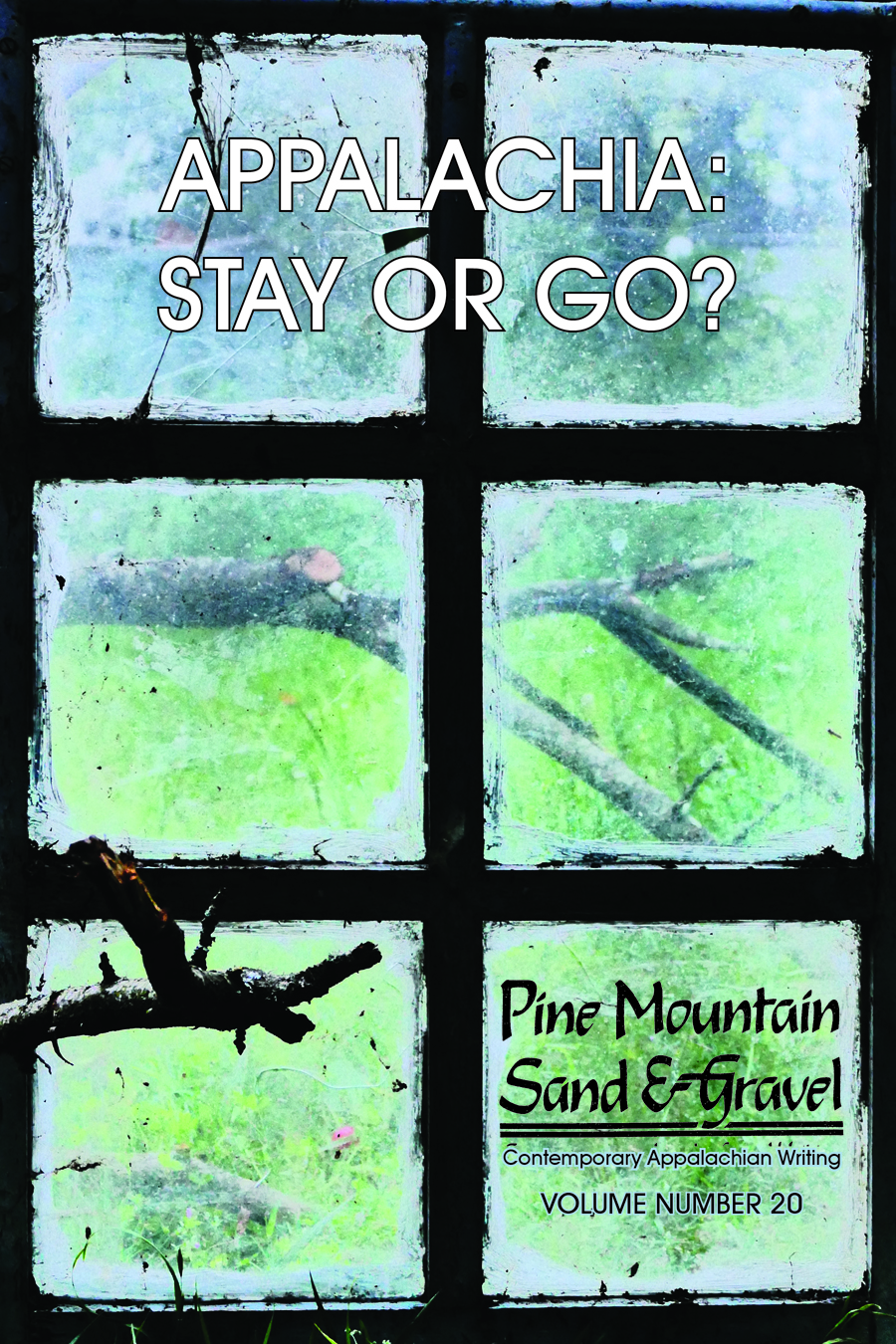 Appalachia: Stay or Go - Volume 20: Pine Mountain Sand & Gravel