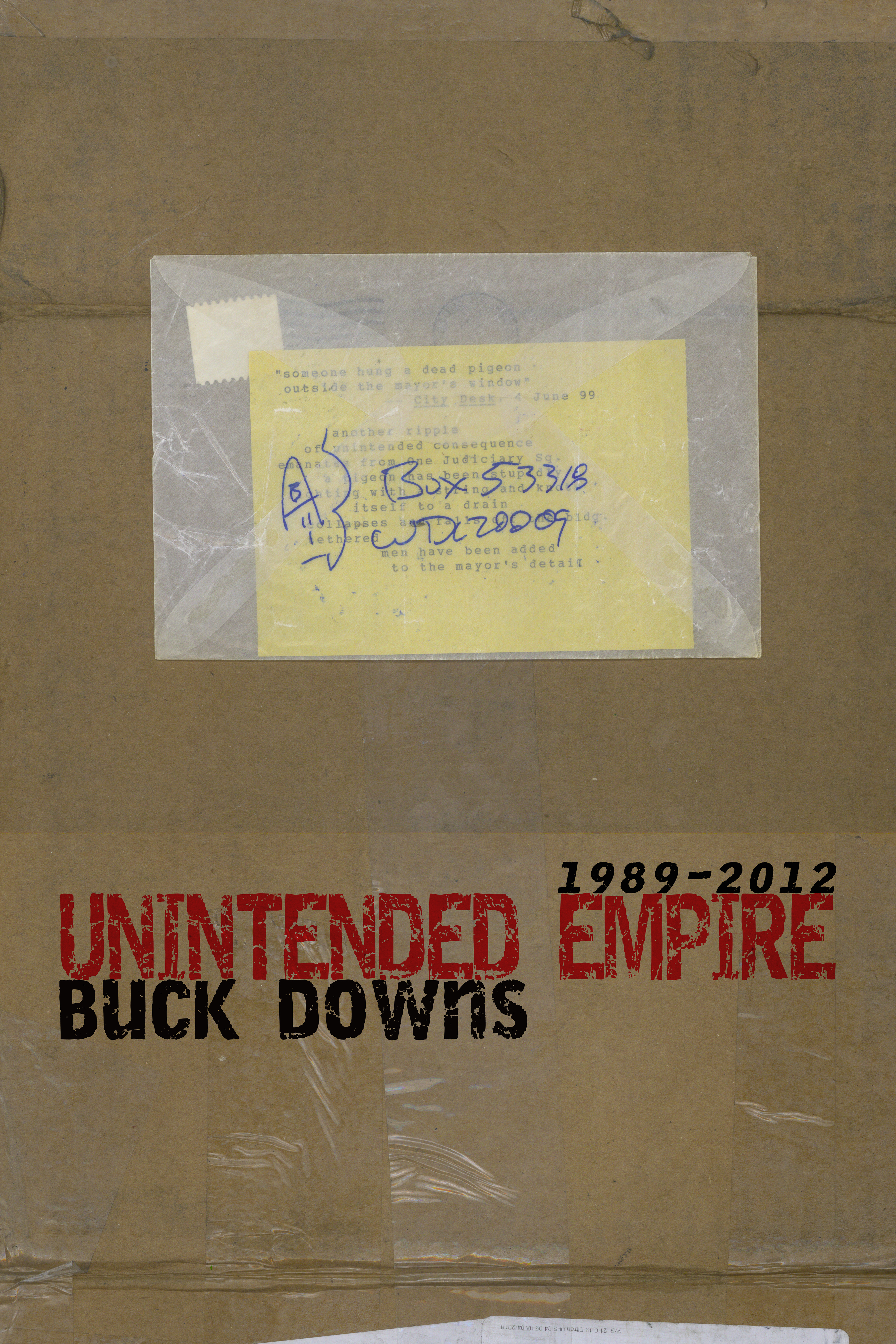 Unintended Empire: 1989-2012