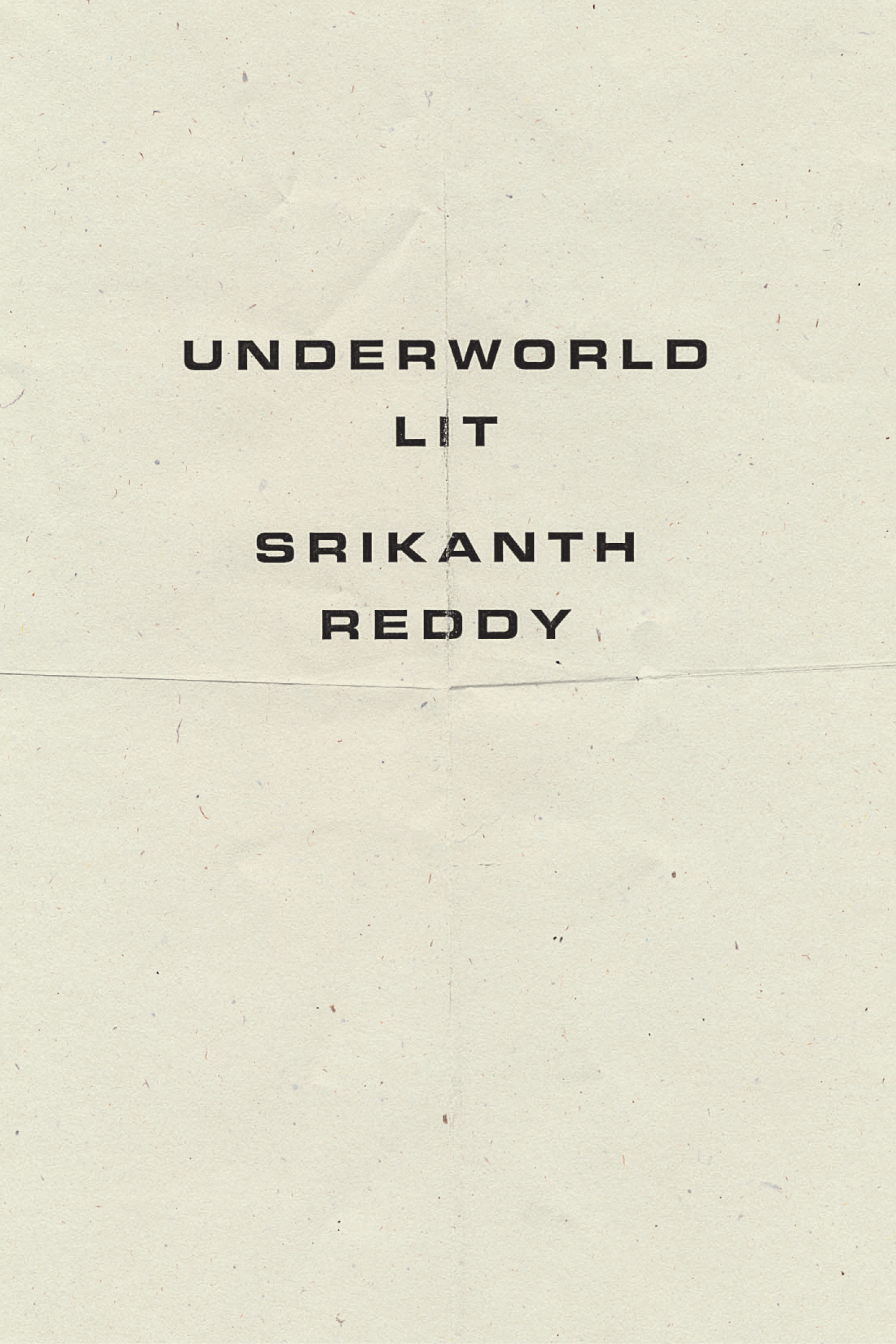 Underworld Lit by Srikanth Reddy | Wave Books, 2020