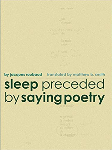 Sleep preceded by Saying Poetry
