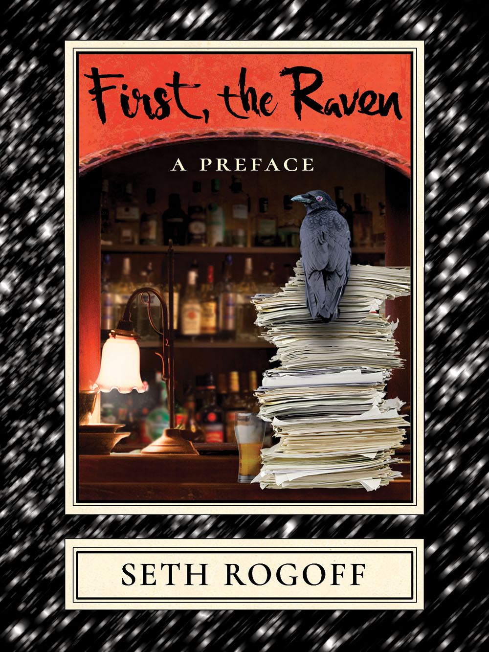 First, the Raven: A Preface